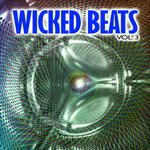 Wicked Beats Vol 3