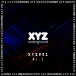 XYZ Underground Pt 1
