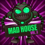 Mad House Vol 3