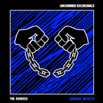 UNCHAINED: The Remixes