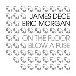 Blow A Fuse/On The Floor EP