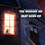 The Message VIP/Beat Down VIP