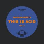 This Is ACID Vol 3