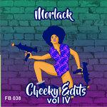 Cheeky Edits Vol IV