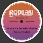 You Know How To Love Me/Mainline (Frico Edits)