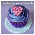 Heartbeat Soundscapes Vol 42