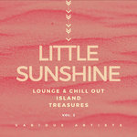 Little Sunshine (Lounge & Chill Out Island Treasures) Vol 2