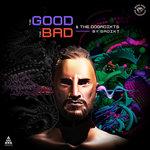 The Good, The Bad & The Dogadikts