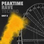 Peaktime Rave Techno: Unit 2
