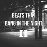 Beats That Bang In The Night II