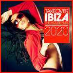 Takeover IBIZA 2020 (The House Files)