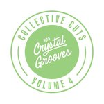 803 Crystal Grooves Collective Cuts Vol 4
