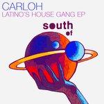 Latinos House Gang EP