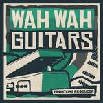 Wah Wah Guitars (Sample Pack WAV)