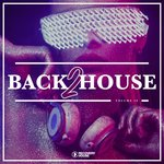 Back 2 House Vol 10