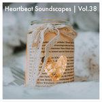 Heartbeat Soundscapes Vol 38 (Explicit)
