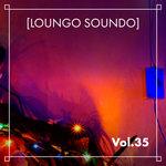 Loungo Soundo Vol 35 (Explicit)