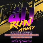 Run Away Remixed