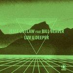 Luv U Deeper (CSW Demo Mix)