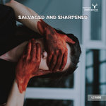 Salvaged And Sharpened EP