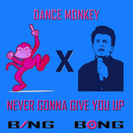 Dance Monkey X Never Gonna Give You Up (Vocaloid Version)