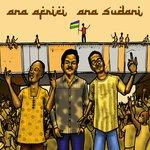 Ana Africi, Ana Sudani (I'm African, I'm Sudanese)