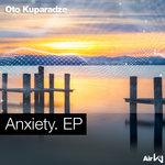 Anxiety. EP