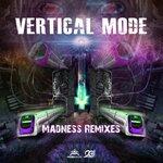 Madness Remixes