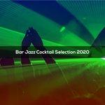 BAR JAZZ COCKTAIL SELECTION 2020