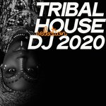 Tribal House Selection DJ 2020