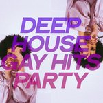 Deep House Gay Hits Party