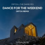 Dance For The Weekend (Ortox Remix)