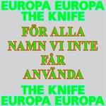 F?r Alla Namn Vi Inte F?r Anv?nda (Europa Europa Theme)