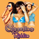 Gasolina Riddim (Explicit)