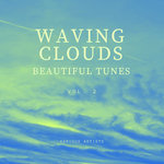 Waving Clouds (Beautiful Tunes) Vol 2