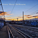 House Music Melbourne