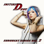 Initial Dave: Eurobeat Series 2