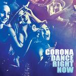 Corona Dance Right Now
