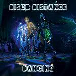 Disco Distance Dancing