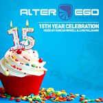 Alter Ego - 15 Year Birthday