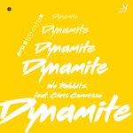 Dynamite (EDM BT Mix)
