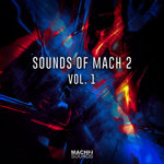Sounds Of Mach 2 Vol 1 (Extended Mixes)