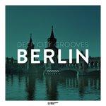 Deep City Grooves Berlin Vol 6
