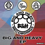 Big & Heavy EP