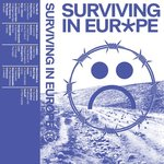 Surviving In Europe