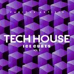 Tech House Ice Cubes Vol 3