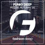 Funky Deep House Autumn '20