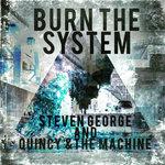 Burn The System
