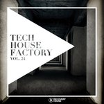 Tech House Factory Vol 24