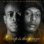 Deep Is The Future Vol 1